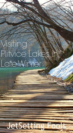 Visiting Plitvice Lakes in Late Winter