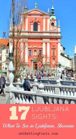 Ljubljana Sights What To See in Ljubljana Slovenia by JetSettingFools.com