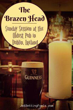 The Brazen Head Oldest Pub in Dublin, Ireland by JetSettingFools.com