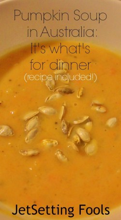 Pumpkin Soup in Australia JetSetting Fools