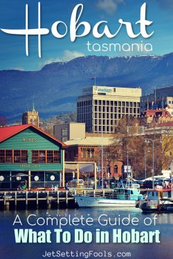 What To Do in Hobart, Tasmania without a Car by JetSettingFools.com