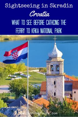 Sightseeing in Skradin, Croatia by JetSettingFools.com
