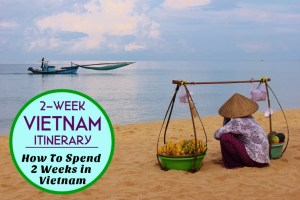 2 Week Vietnam Itinerary: How To Spend 2 Weeks in Vietnam by JetSettingFools.com