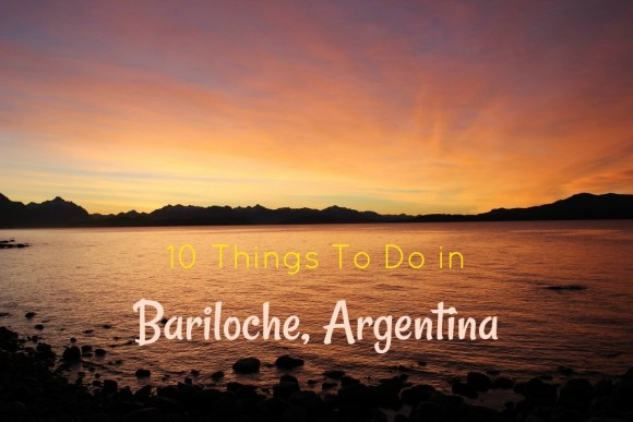 10 Things to Do in Bariloche, Argentina by JetSettingFools.com