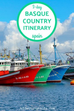 Three Day Basque Country Spain by JetSettingFools.com