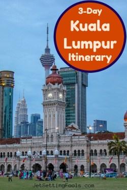 3-Day Kuala Lumpur Itinerary by JetSettingFools.com