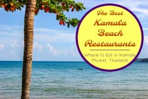 The Best Kamala Beach Restaurants Where to eat in Kamala Phuket Thailand by JetSettingFools.com