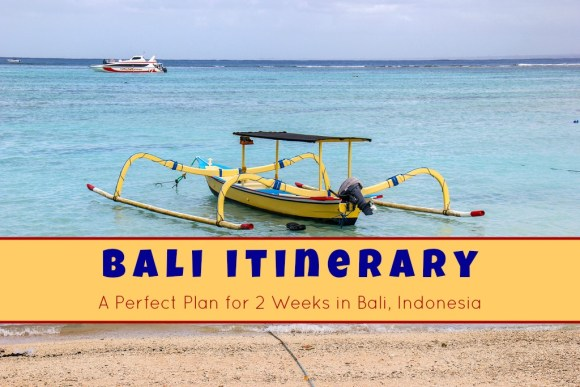 Bali Itinerary A Perfect Plan for 2 Weeks in Bali, Indonesia by JetSettingFools.com
