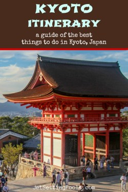 Kyoto Itinerary the Top Things To Do in Kyoto by JetSettingFools.com
