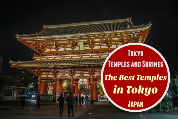 Tokyo Temples and Shrines The Best Temples in Tokyo Japan by JetSettingFools.com