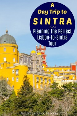 Day Trip To Sintra Tour by JetSettingFools.com