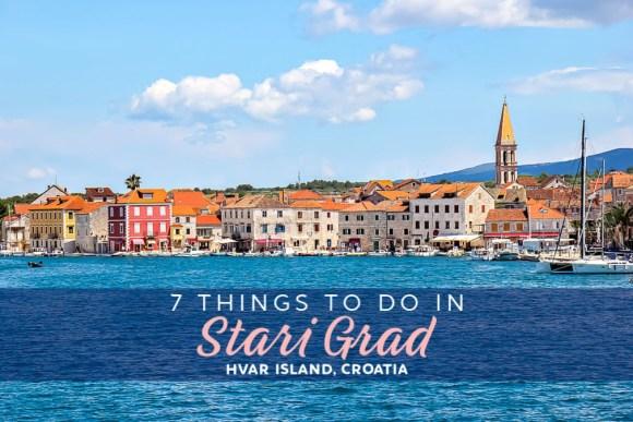 7 Things To Do in Stari Grad, Hvar Island, Croatia by JetSettingFools.com