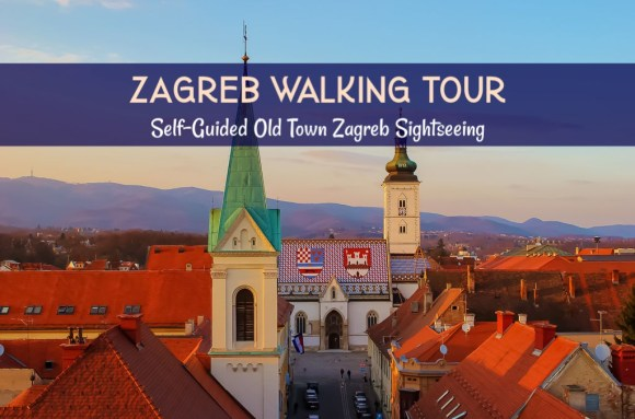 Zagreb Walking Tour: DIY Old Town Zagreb Sightseeing by JetSettingFools.com