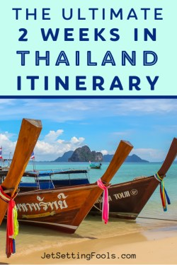2 Weeks in Thailand Itinerary by JetSettingFools.com