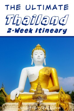 Thailand 2 Week Itinerary by JetSettingFools.com