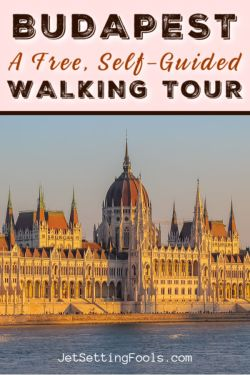 Free Self Guided Budapest Walking Tour by JetSettingFools.com