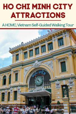 Ho Chi Minh City Attractions by JetSettingFools.com