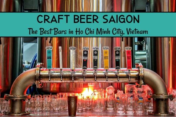 Craft Beer Saigon: The Best Bars in Ho Chi Minh City, Vietnam by JetSettingFools.com
