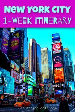New York 1 Week Itinerary by JetSettingFools.com