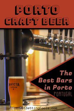 Porto Craft Beer Best Bars in Porto, Portugal by JetSettingFools.com