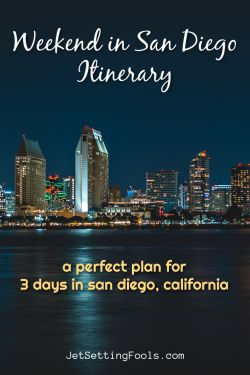 Best Weekend in San Diego Itinerary by JetSettingFools.com