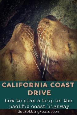 California Coastal Drive Trip Planner by JetSettingFools.com