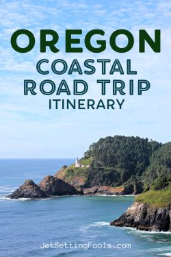 Oregon Coastal Trip Itinerary by JetSettingFools.com