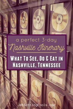 3-Day Nashville Itinerary by JetSettingFools.com