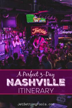 Nashville Itinerary by JetSettingFools.com