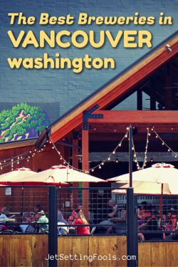Best Breweries in Vancouver, Washington by JetSettingFools.com