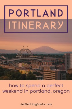 How To Spend a Perfect Weekend in Portland, Oregon by JetSettingFools.com