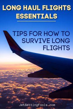 Long Haul Flights Essentials Tips by JetSettingFools.com