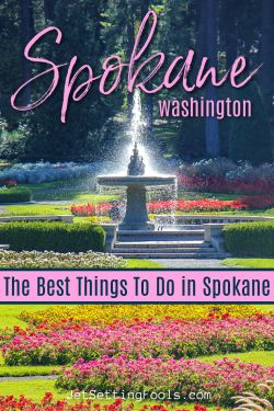 Best Things To Do in Spokane, Washington by JetSettingFools.com