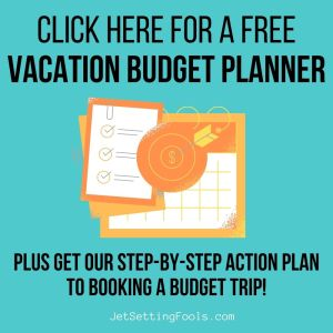 Get a Free Vacation Budget Planner from JetSettingFools.com