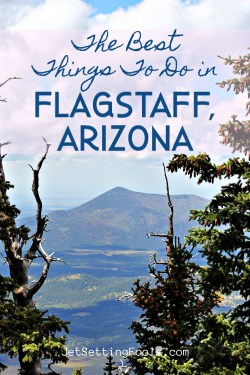 The Best Things To Do in Flagstaff, AZ