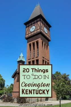 20 Things To Do in Covington, Kentucky