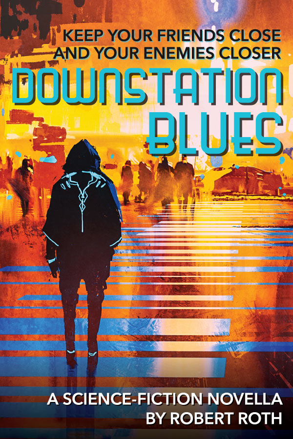 The cover of Downstation Blues, a science-fiction novella by Robert Roth