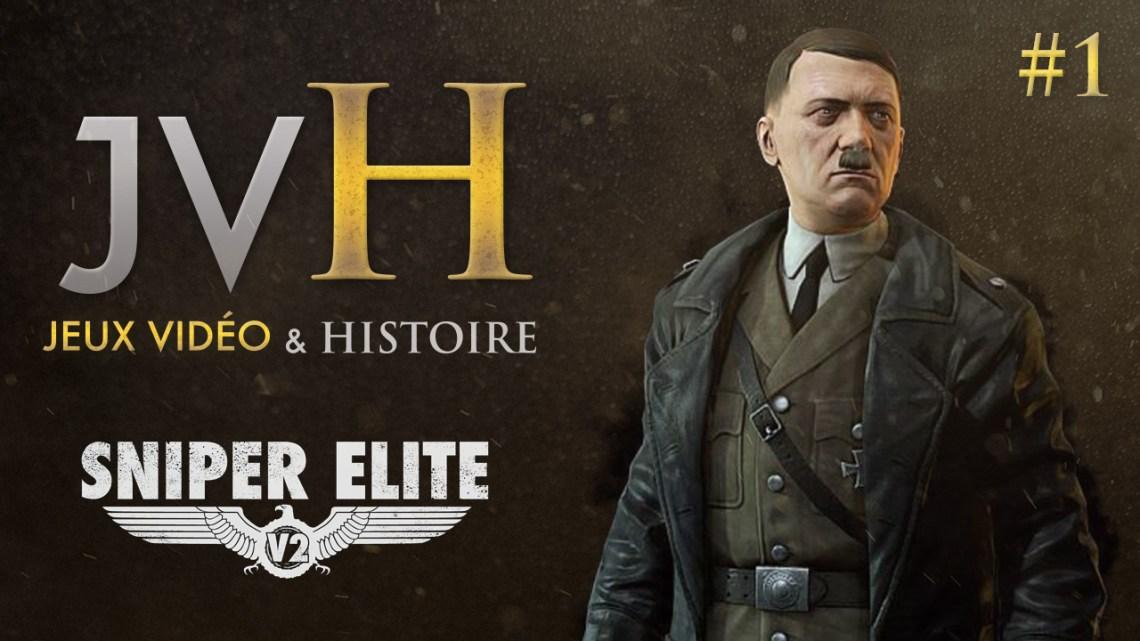 JVH #1 – Une balle peut-elle changer l'histoire? Sniper Elite V2