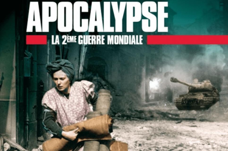 Les grandes phases de la seconde guerre mondiale (Apocalypse, France 2) – Histoire 3e