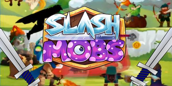 Slash Mobs Triche Astuce Gemmes,Or Illimite