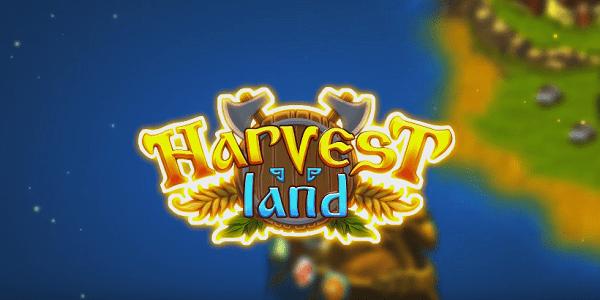 Harvest Land Triche Astuce Or et Cristaux Illimite Gratuit