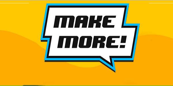 Make More Astuce Triche Argent Illimite Gratuit