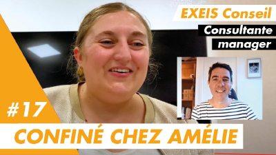 Confiné chez Amélie, consultante manager chez Exeis Conseil à Nantes