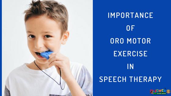 Oromotor exercise