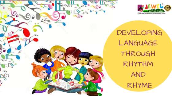 DEVELOPING LANGUAGE THROUGH RHYTHM