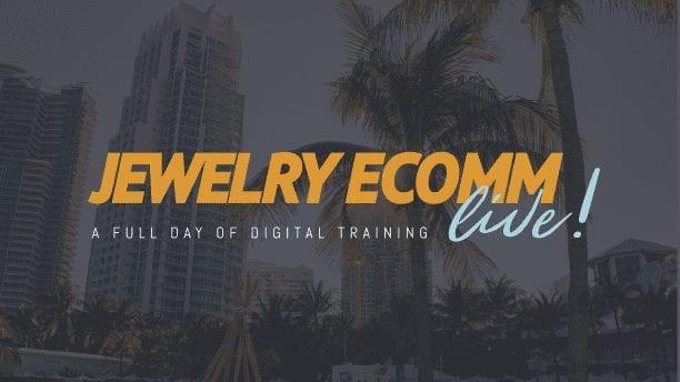Attend Jewelry Ecomm LIVE – a full day of digital workshops in Miami, Oct 22