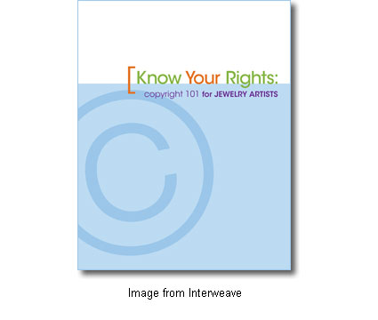 cover art for Know Your Rights: Copyright 101 for Jewelry Artists