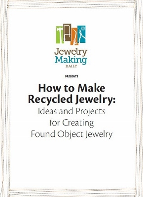 Free eBook: How to Make Recycled Jewelry