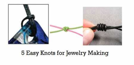 5 Easy Jewelry Making Knots