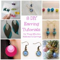 8 DIY Earring Tutorials For Those Who Are Addicted To Earrings